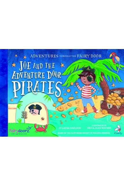 Book - Joe and the Adventure Door Pirates Picture Story Book